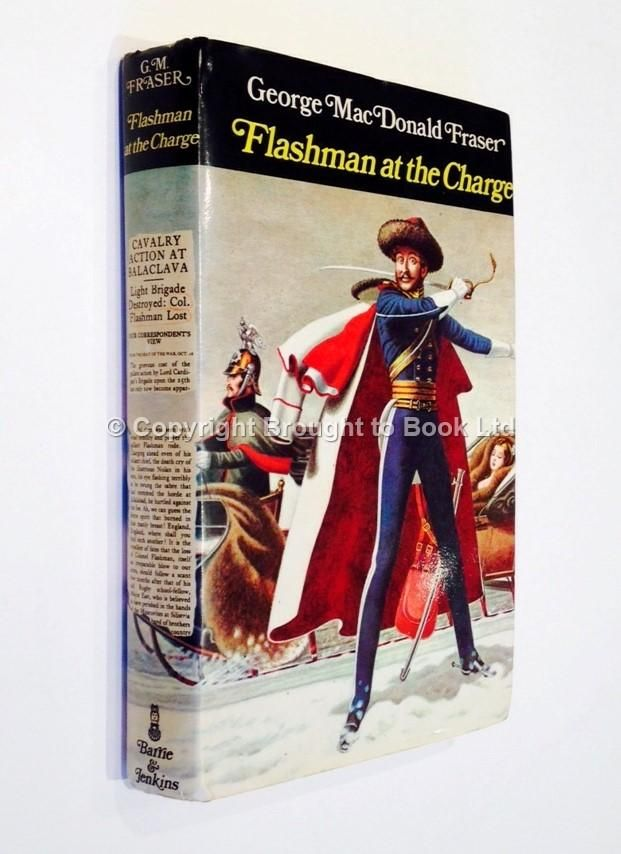 Flashman at the Charge George MacDonald Fraser Signed First Edition Barrie & Jenkins 1973